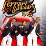 Ferrari Ki Sawaari – A Complete Review