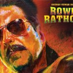 Rowdy Rathore – A Complete Review